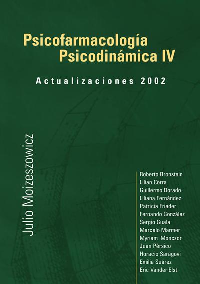 Psicofarmacología Psicodinámica IV – Actualizaciones 2002