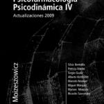 Psicofarmacología Psicodinámica IV – Actualizaciones 2009